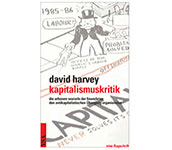 David Harvey – Crises of Capitalism / Kapitalismuskritik